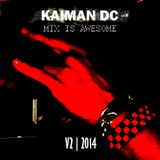 Kaiman DC @ Mix is awesome Pt2 2014