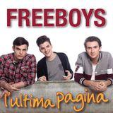 Lunedì 7 Luglio - Ospite Del Giorno Simone Frulio dei Freeboys