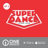 Onenation.fm Presenta Super Dance con Cristian Sequeira y Gonzalo Zeta ( EP03 - 13-01-17 )