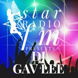 Star Radio FM presents, The Sound of DJ Gav Lee
