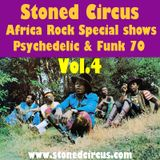 Stoned Circus Radio Show AFRO ROCK PSYCHE FUNK 70 vol.4 - August 2017