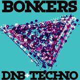 McLovin @ Bonkers DNB + Techno #6