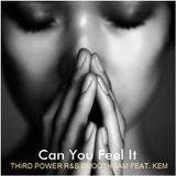 "R&B - ""Can You Feel It"" feat. Kem"