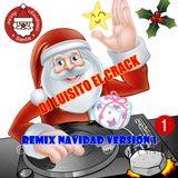 remix Navidad Version 1 - dj luisito el crack - 2016