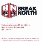 BreakNorth Podcast - Woensdag 29 April 2015