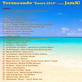 Mix Veraneando Enero 2016 @ Dj JamX