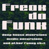 FREAK DA FUNK WITH GRIFFO AND GUEST MIX OZ TVC -MYHOUSEYOURHOUSE RADIO