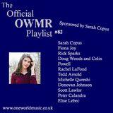 Playlist #82 Sponsored by Sarah Copus
