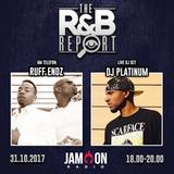 THE R&B REPORT | 31.10.2017 | Special Guests: RUFF ENDZ, DJ PLATINUM & LENNY HAROLD (Blackstreet)