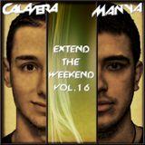 Calavera & Manya - Extend The Weekend Vol. 16 [10.06.2013]
