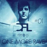 DFL - One More Rave #01