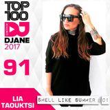 Dj Lia Taouktsi Smell Like Summer #01 Jan 2018