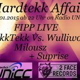 FIPP Live @ Hardtekk Affairs on Radio UNiCC 09.01.15