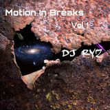 Motion In Breaks. Vol 1