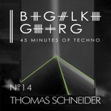 Thomas Schneider @ 45 Minutes Of Techno Podcast N°14