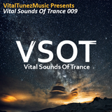 Vital Sounds Of Trance 009 (09-08-2014)