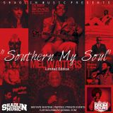 """Shaolin Music Presents """"Southern My Soul"""" The Mixtape"""