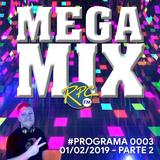 Mega Mix #0003 (01/02/2019) - Parte 02