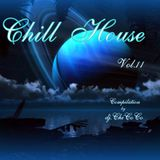 """""CHILL HOUSE""""  compilation Vol.11"