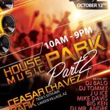 House Music in the Park 2 10/12/2019