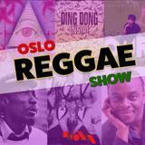 Oslo Reggae Show 28th April - Brand New Tracks & Soulfull Reggae Revives