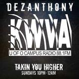 DJ Dez Anthony Radio Takin You Higher 10-14