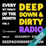 DEEP DOWN & DIRTY RADIO SHOW - VOL 3&4