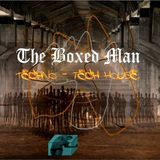 THE BOXED MAN - TECHNO MIX