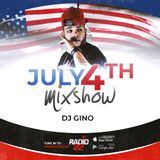 July 4th LIVE Mix - Dj Gino