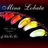 """"""""""" MINA LOBATA """""""" chill & lounge compilation"""