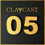 CLAPCAST #5