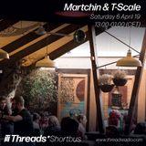 Martchin (Part 1/2) - 6-Apr-19 (Threads*Shortbus)