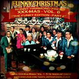 XXX-MasS Vol.6 (2010) ''THe FuNKy EdiTiOn - Part 2'' (best Xmas Mixtapes 4 a most FUNKY Christmas !)