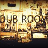 Dub Room - Episode #3