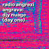 angRAVE: DJY Nuage (Day One)