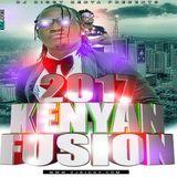 2017 KENYAN FUSION  - Dj Biggy