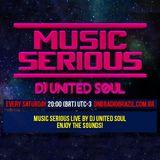 MUSIC SERIOUS #77 With DJ United Soul DNB Radio Brazil
