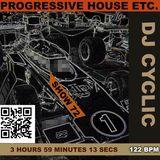 DJ Cyclic Show 72 - Progressive House Etc. - 4 hours