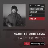 Naohito Uchiyama - East To West #28 (Underground Sounds of Japan)