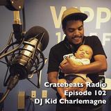 Cratebeats Radio Episode 102