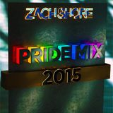 DJ Zach Shore - 2015 Pride Mix