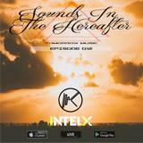 Sounds In The Hereafter Episode #012