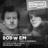 THE 808 With M - Reprezent 107.3FM - Podcast 076 - TEMPLE INVISIBLE (Guest Mix) - 14.05.17