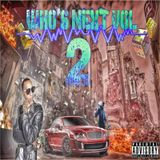 Who's Next Vol.2 (2k14)
