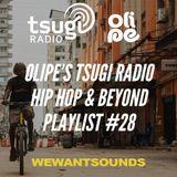 Olipe Tsugi Radio Playlist #28: a hiphop rock funk whirlwind!