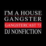 DJ NONFICTION | GANGSTERCAST 73