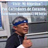 """""""Vivir:Mi Objetivo"""", emisión 80 de """"Corredores de Corazón"""", 31/01/2016."""