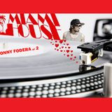 miami house loves - sonny fodera pt 2