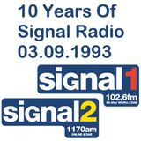 10 Years Of Signal Radio - 03-09-1993