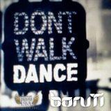 BoruTi - Don't Walk! Dance!